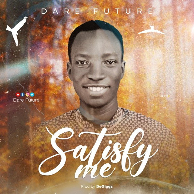 Dare future satisfy me