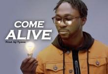 DOWNLOAD MP3: Come Alive – A'dam