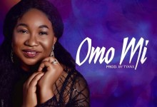 DOWNLOAD MP3: Omo Mi – Toyosi Soetan