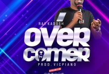 DOWNLOAD MP3: Ray Kadosh – Overcomer