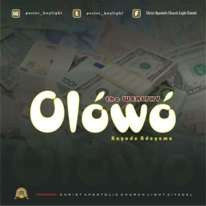 DOWNLOAD MP3: Pastor Kayode Adeyemo – Olowo