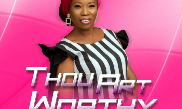 DOWNLOAD: Zion Yetunde Are – Thou Art Worthy