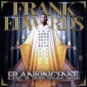 DOWNLOAD MP3: Frank Edwards – Gratitude