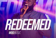 DOWNLOAD MP3: Redeemed – MOG Music