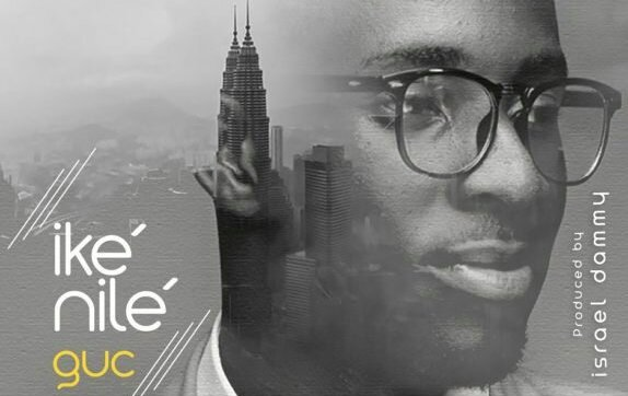 DOWNLOAD MP3: GUC – Ike Nilé