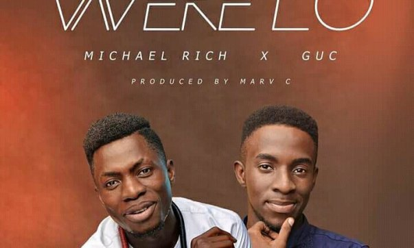 DOWNLOAD MP3: Micheal Rich Ft. GUC – Werelo