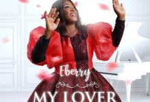 DOWNLOAD MP3: My Lover – EBerry