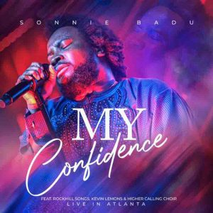 DOWNLOAD MP3: Sonnie Badu - My Confidence