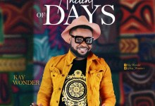 Ancient Of Days – Kay Wonder (MP3 DOWNLOAD)