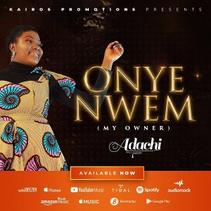 Onye Nwem – Adachi (DOWNLOAD MP3)