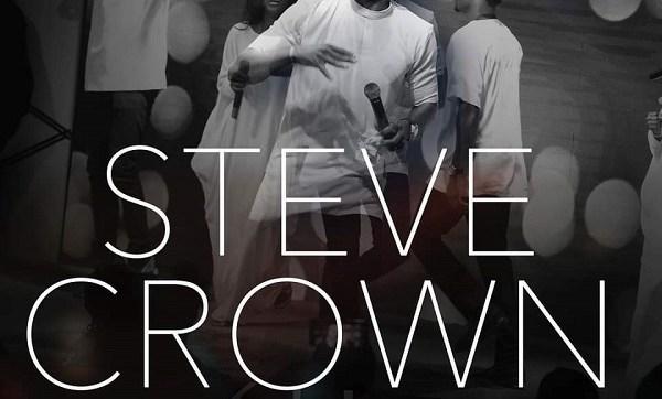 DOWNLOAD Mp3: Steve Crown - Hosanna