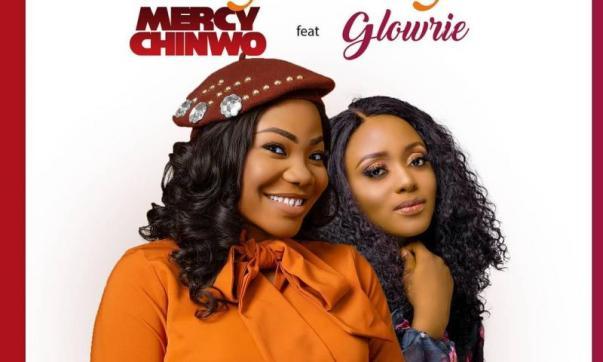 DOWNLOAD MP3: Mercy Chinwo Ft. Glowrie – Onyedikagi