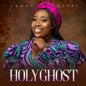 DOWNLOAD MP3: Holy Ghost – Abbey Ojomu