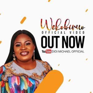 DOWNLOAD MP3: Oghene Wekobiruo – Didi Michael