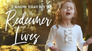 DOWNLOAD: Claire Crosby – I Know That My Redeemer lives