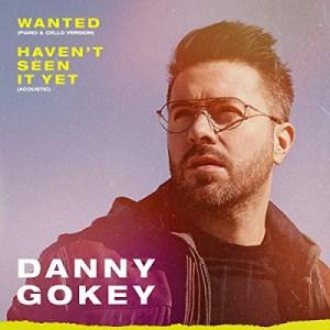 Danny Gokey – Haven't Seen It Yet Lyrics