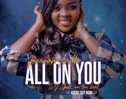 DOWNLOAD MP3: All On You – Joannah