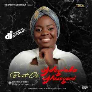Best Of Adeyinka Alaseyori Mixtape (Adeyinka Alaseyori Yoruba Gospel Songs)