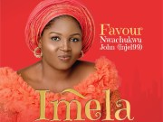 DOWNLOAD MP3: Favour Nwachukwu – Imela