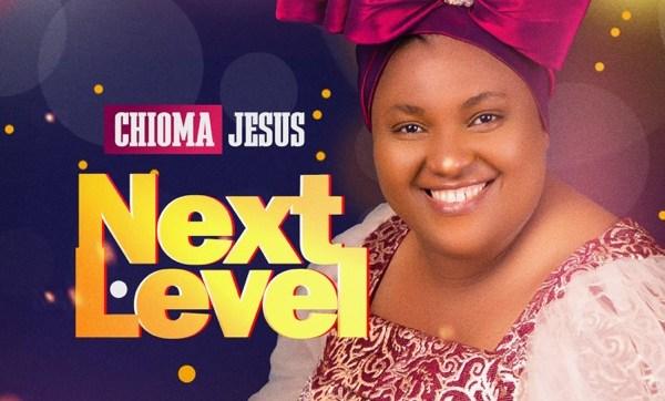 DOWNLOAD Mp3: Chioma Jesus – Next Level