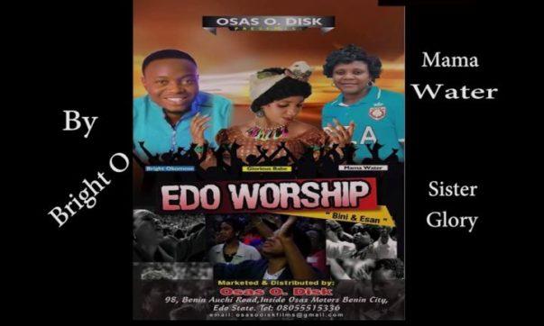 Edo Gospel Praise and Worship Songs