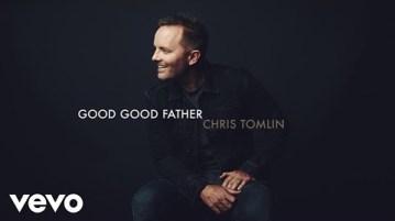 DOWNLOAD MP3: Chris Tomlin – Good Good Father