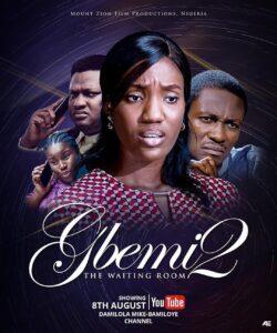 Gbemi Part 2 [Mount Zion Film]