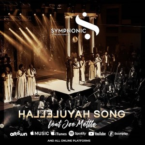 DOWNLOAD MP3: Hallelujah Song – Symphonic Music Ft. Joe Mettle