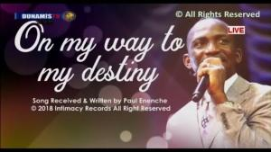 DOWNLOAD MP3: I'm On My Way To Destiny – Dr Paul Enenche