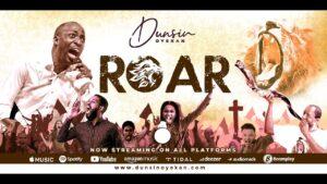 DOWNLOAD MP3: Dunsin Oyekan – ROAR