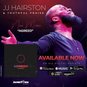 DOWNLOAD MP3: Agreed – JJ Hairston & Youthful Praise