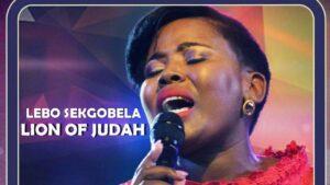 DOWNLOAD MP3: Lion of Judah by Lebo Sekgobela