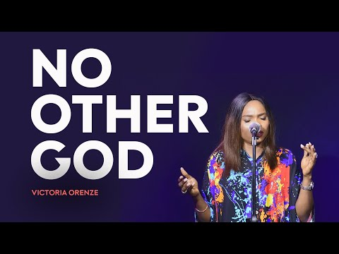 DOWNLOAD MP3: Victoria Orenze – No Other God