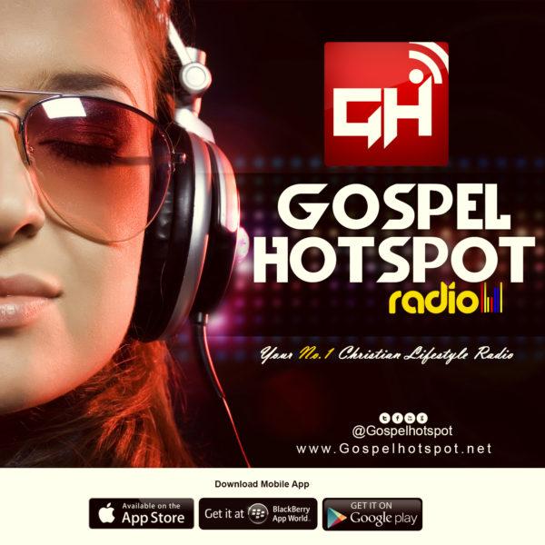 Gospel Hotspot Radio   Your No.1 Christian Lifestyle Radio