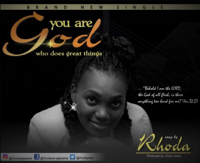 MP3] Rhoda - You Are God [Free Download] • Gospel Music