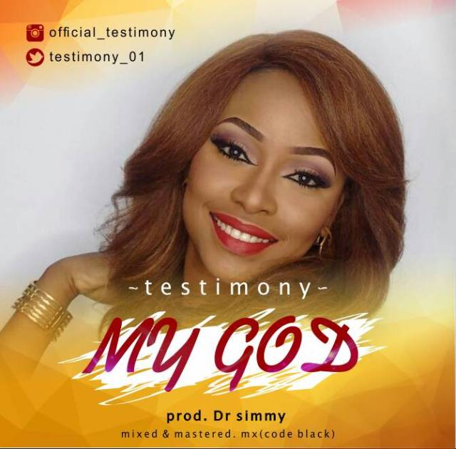 Free Download] Testimony - My God • Gospel Music