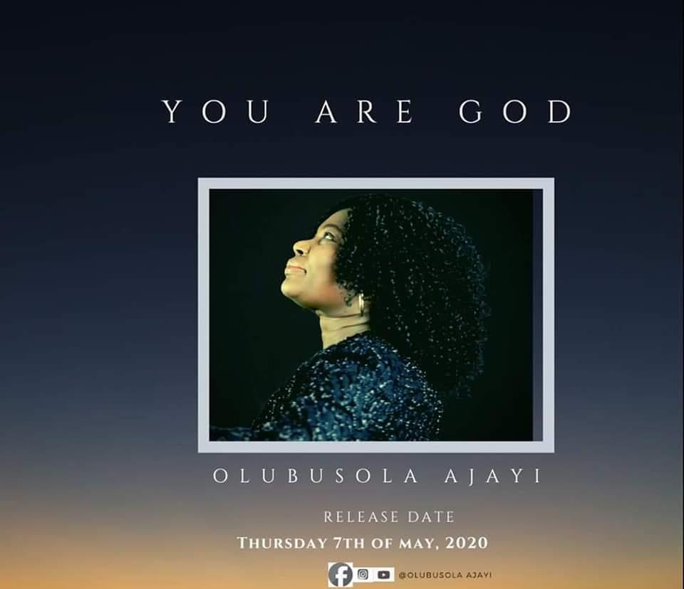 Olubusola Ajayi - You Are God