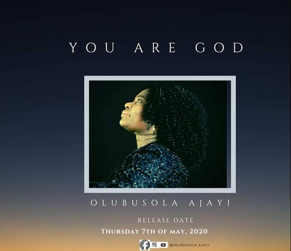 Olubusola-Ajayi-You-Are-God [MP3 DOWNLOAD] Olubusola Ajayi – You Are God