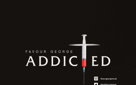 Addicted - Favour George