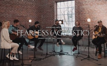 Fearless Acoustic - Jesus Culture