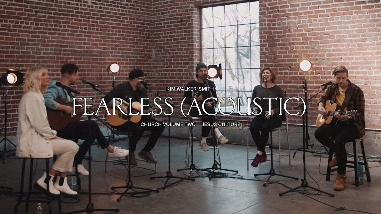 Fearless-Acoustic-Jesus-Culture [Video] Fearless Acoustic – Jesus Culture Ft. Kim Walker-Smith