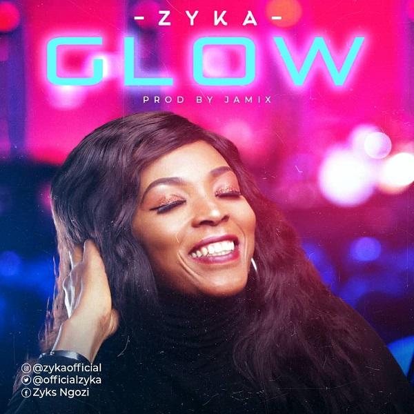 Glow-Zyka [MP3 DOWNLOAD] Glow – Zyka