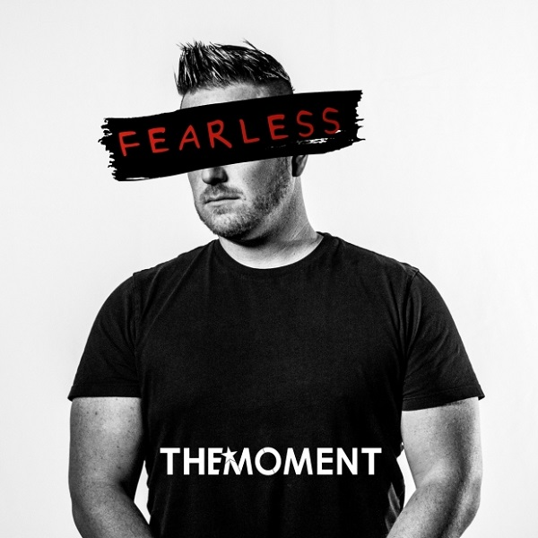 Fearless - The Moment Ft. Dave Bell