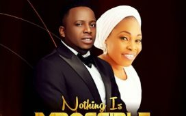 Nothing Is Impossible - Eben Ft. Tope Alabi