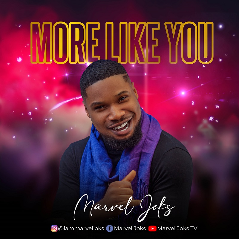 More-Like-You-Marvel-Joks [MP3 DOWNLOAD] More Like You – Marvel Joks