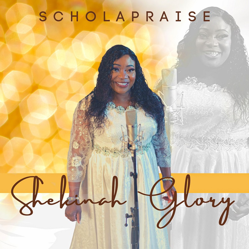 Shekinah-Glory-ScholaPraise [MP3 DOWNLOAD] Shekinah Glory – ScholaPraise