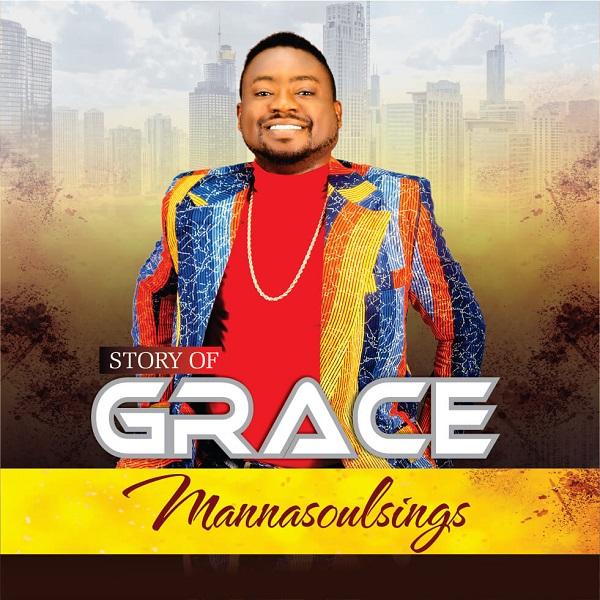 The-Story-Of-Grace-Manasoulsings [ALBUM] The Story Of Grace – Manasoulsings