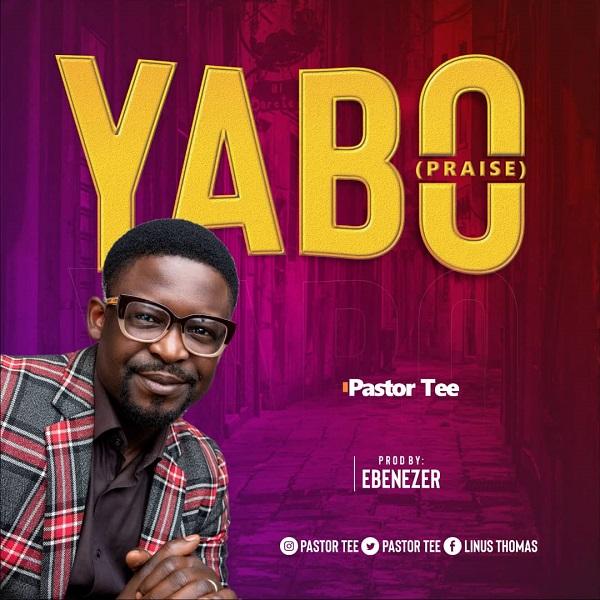 Yabo-Pastor-Tee [DOWNLOAD] Yabo – Pastor Tee