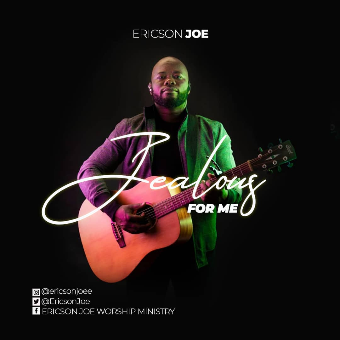 Jealous-For-Me-Ericson-Joe [MP3 DOWNLOAD] Jealous For Me – Ericson Joe