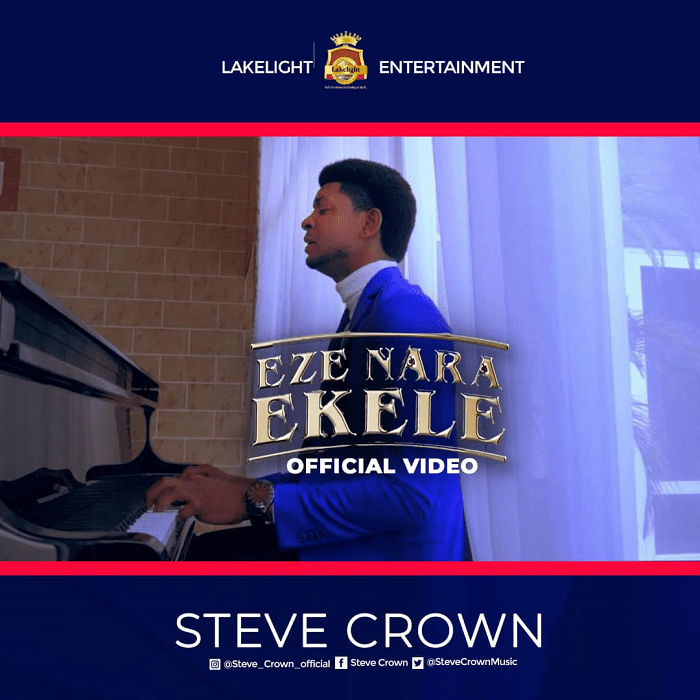 Steve-Crown-Eze-Nara-Ekele Eze Nara Ekele – Steve Crown [MP3+ Video and Lyrics]
